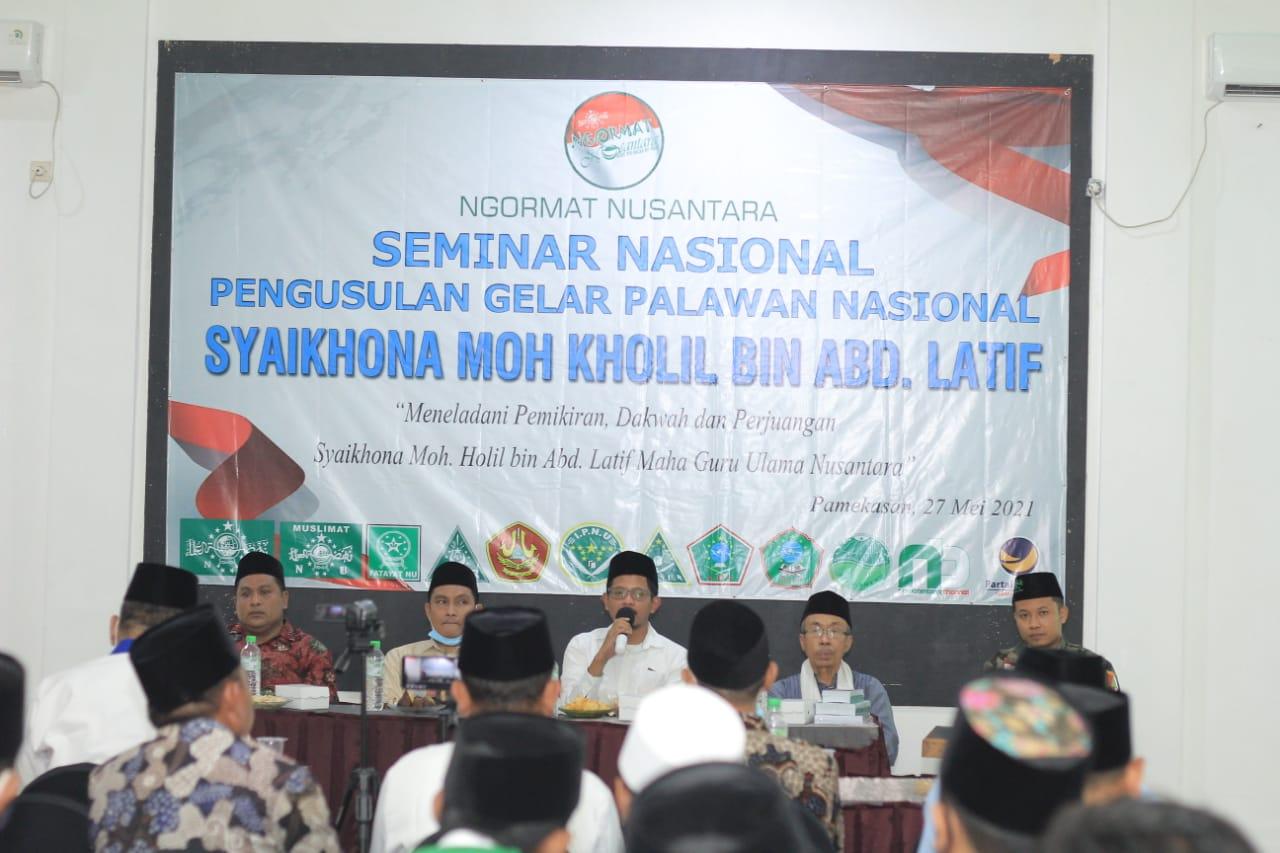 Seminar Nasional Pengusulan Gelar Pahlawan Nasional untuk Syaikhona Moh. Kholil Bin Abd Latif Bangkalan